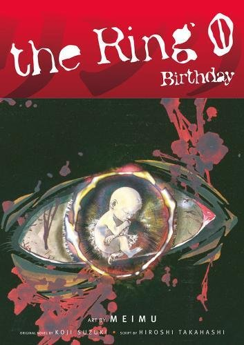 9781593073060: The Ring Volume 0: Birthday