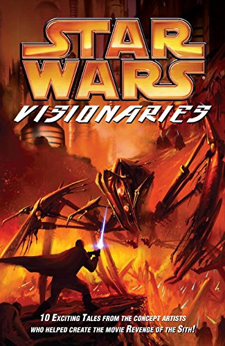 9781593073114: Star Wars Visionaries