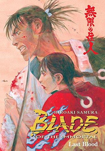 Blade Of The Immortal Volume 14: Last Blood: Last Blood v. 14: Samura, Hiroaki