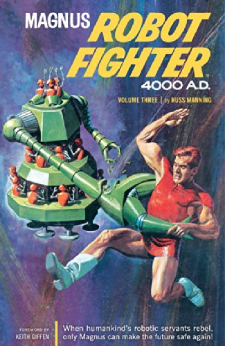 Magnus, Robot Fighter 4000 A.D. Volume 3 (9781593073398) by Manning, Russ; Shaefer, Robert; Friewald, Eric