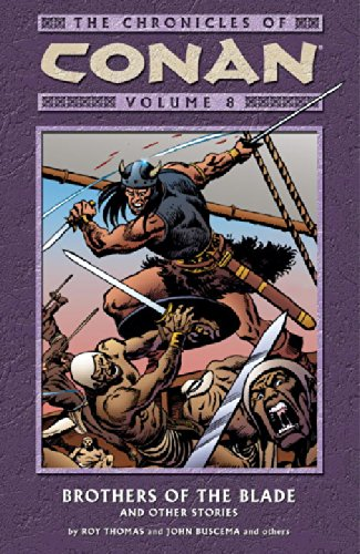 9781593073497: The Chronicles of Conan, Vol. 8: Brothers of the Blade and Other Stories