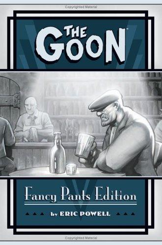 The Goon, Fancy Pants Edition: Powell, Eric