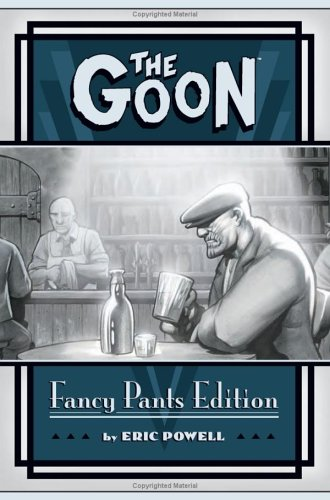 The Goon, Fancy Pants Edition