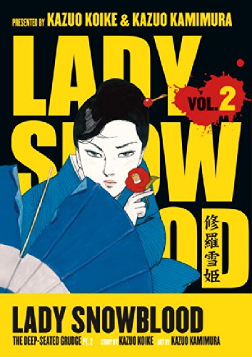 Lady Snowblood, Vol. 2: The Deep-Seated Grudge, Part 2