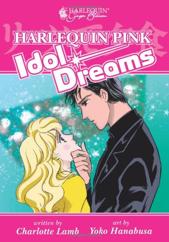 Harlequin Pink: Idol Dreams
