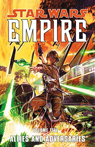 9781593074661: Allies and Adversaries (Star Wars: Empire, Vol. 5)