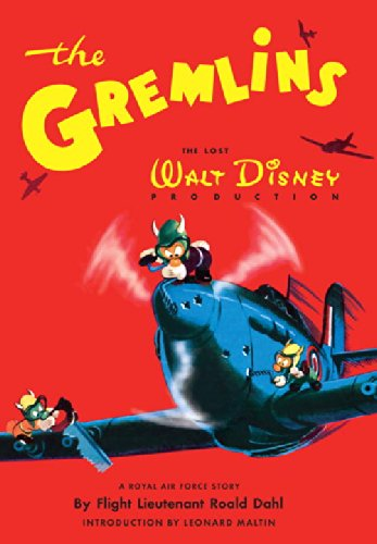 The Gremlins The Lost Walt Disney Production: Dahl, Roald
