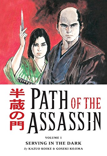 Path of the Assassin Vol. 1 : Serving in the Dark