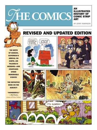 9781593075620: The Comics: An Illustrated History Of Comic Strip Art
