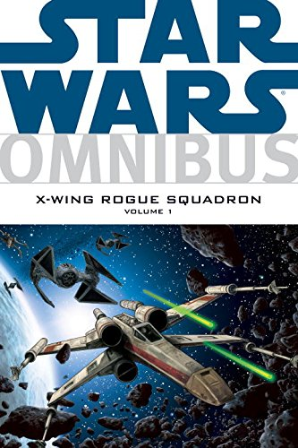 9781593075729: Star Wars Omnibus: X-Wing Rogue Squadron, Vol. 1