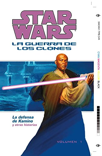 Star Wars: La Guerra De Los Clones: La Defensa de Kamino (Star Wars: Clone Wars Defense of Kamino) (Star Wars Republic Sp) (Spanish Edition) (1593075812) by Blackman, Haden; Ostrander, John; Allie, Scott