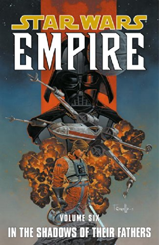 9781593076276: Star Wars: Empire: In the Footsteps of Their Fathers v. 6