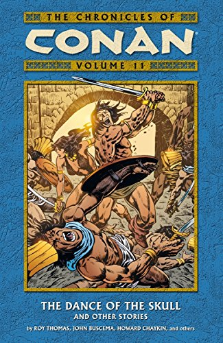 The Chronicles of Conan Vol. 11 : The Dance of the Skull and Other Stories