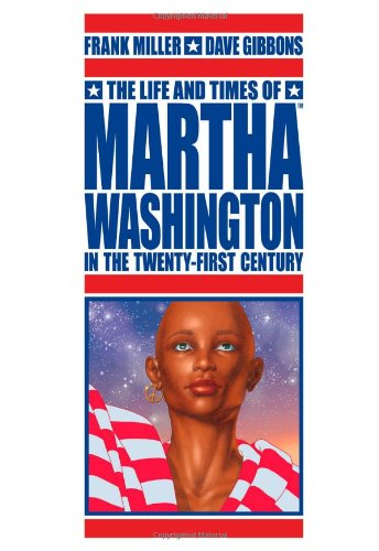 9781593076542: The Life And Times Of Martha Washington In The Twenty-First Century