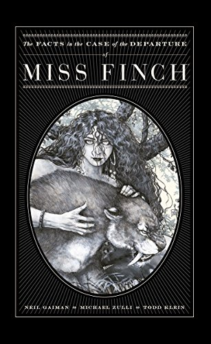 THE FACTS IN THE CASE OF THE DEPARTURE OF MISS FINCH: Gaiman, Neil.