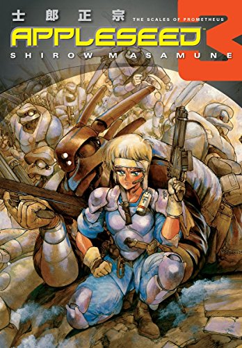 Appleseed Book Three : The Scale of Prometheus