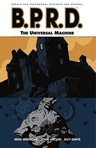 9781593077105: B.P.R.D. Volume 6: The Universal Machine: Universal Machine v. 6