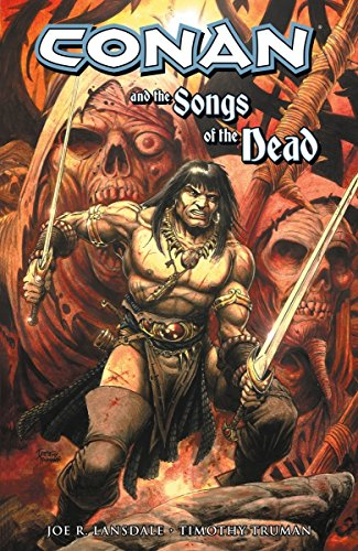 Conan and the Songs of the Dead (1593077181) by Joe R. Lansdale