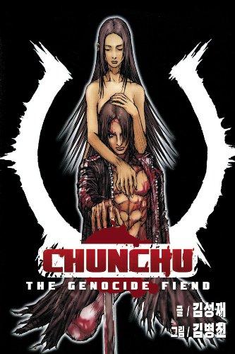 Chunchu: The Genocide Fiend Volume 3: Sung Jae,Kim/Byung Jin,Kim