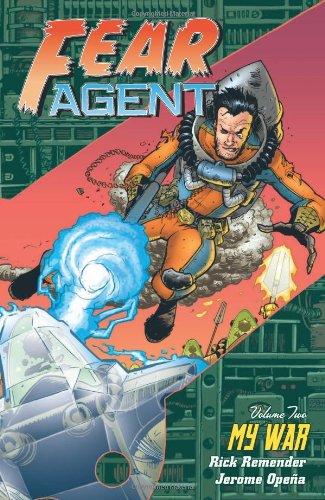 9781593077662: Fear Agent, Vol. 2: My War