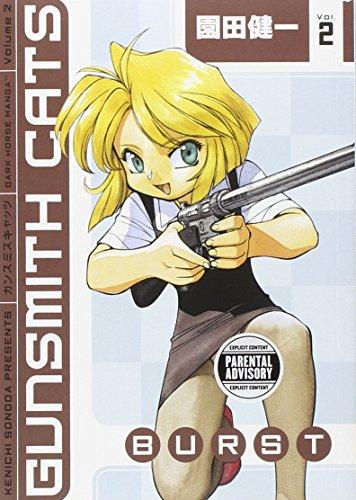 9781593077679: Gunsmith Cats: Burst Volume 2: Burst v. 2
