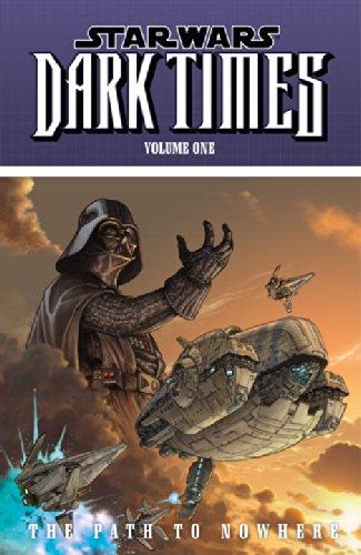 9781593077921: Star Wars: Dark Times, Vol. 1: Path to Nowhere