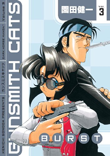 9781593078034: Gunsmith Cats: Burst, Vol. 3 (v. 3)