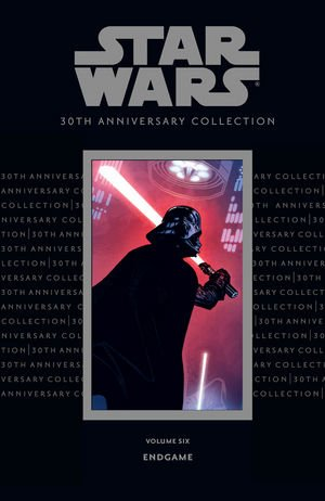 9781593078058: Star Wars 30th Anniversary Collection, Volume 6: Endgame