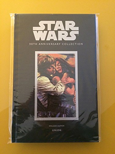 Star Wars 30th Anniversary Collection: Union Volume 11: Michael A. Stackpole