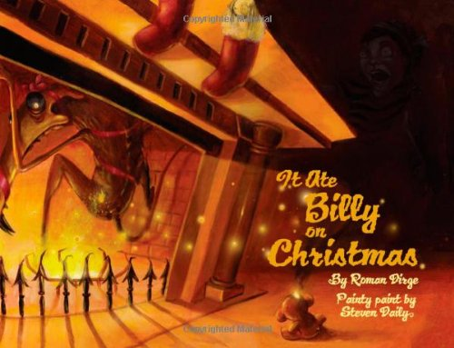 9781593078539: It Ate Billy On Christmas