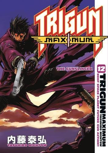 9781593078812: Trigun Maximum Volume 12: The Gunslinger (v. 12)