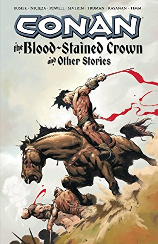 Conan: The Blood-Stained Crown & Other Stories: Busiek, Kurt