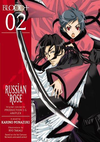 9781593079208: Blood+: Russian Rose Volume 2