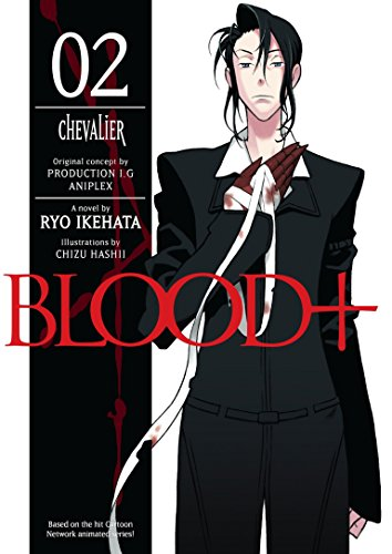 9781593079314: Blood+ Volume 2: Chevalier (v. 2)