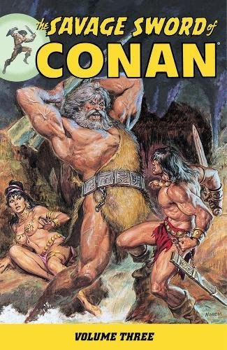9781593079604: The Savage Sword of Conan Volume 3 (v. 3)