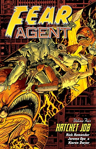 9781593079741: Fear Agent, Vol. 4: Hatchet Job