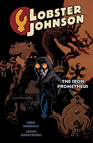 Lobster Johnson, Vol. 1: Iron Prometheus