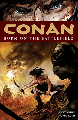 9781593079819: Conan: Born on the Battlefield