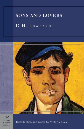 Sons and Lovers (Barnes & Noble Classics: D. H. Lawrence