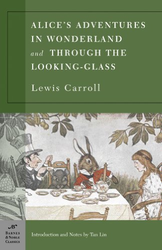 9781593080150: Alice's Adventures in Wonderland and Through the Looking Glass (Barnes & Noble Classics)