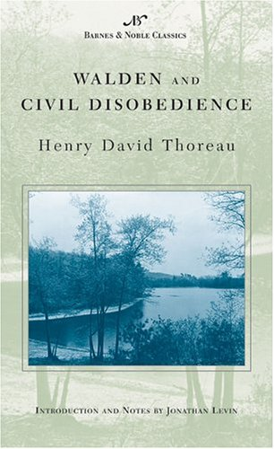 Walden and Civil Disobedience (Barnes & Noble: Henry David Thoreau