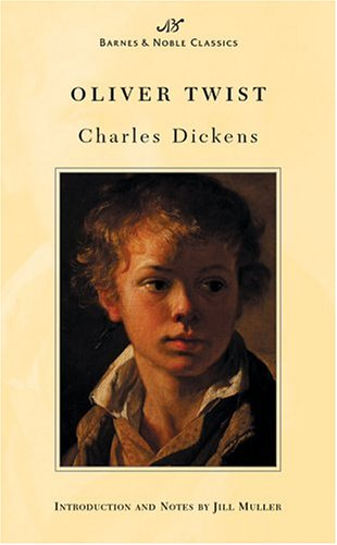 Oliver Twist (Barnes & Noble Classics Series): Charles Dickens