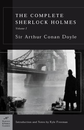 The Complete Sherlock Holmes, Volume I (Barnes: Arthur Conan Doyle