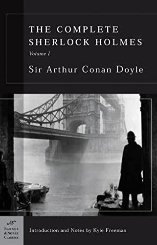 The Complete Sherlock Holmes, Volume I (Barnes: Doyle, Arthur Conan