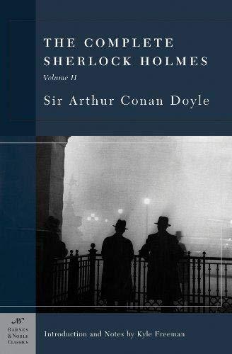 9781593080402: The Complete Sherlock Holmes, Volume II (Barnes & Noble Classics Series)