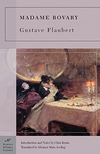 Madame Bovary (Barnes & Noble Classics Series): Gustave Flaubert