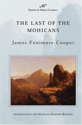 The Last of the Mohicans (Barnes &: James Fenimore Cooper