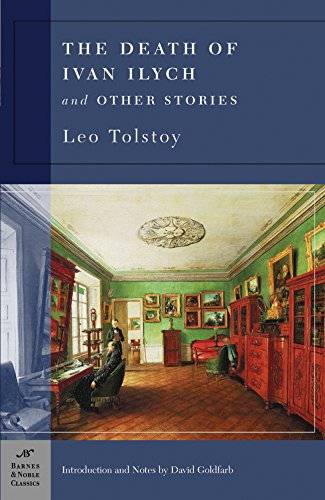 9781593080693: The Death of Ivan Ilych, and Other Stories (Barnes & Noble Classics)