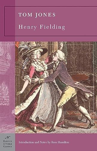 Tom Jones (Barnes & Noble Classics Series): Henry Fielding