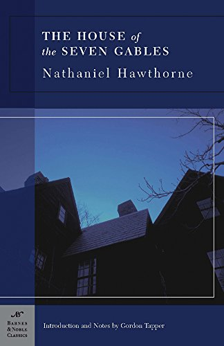 The House of the Seven Gables (Barnes: Nathaniel Hawthorne
